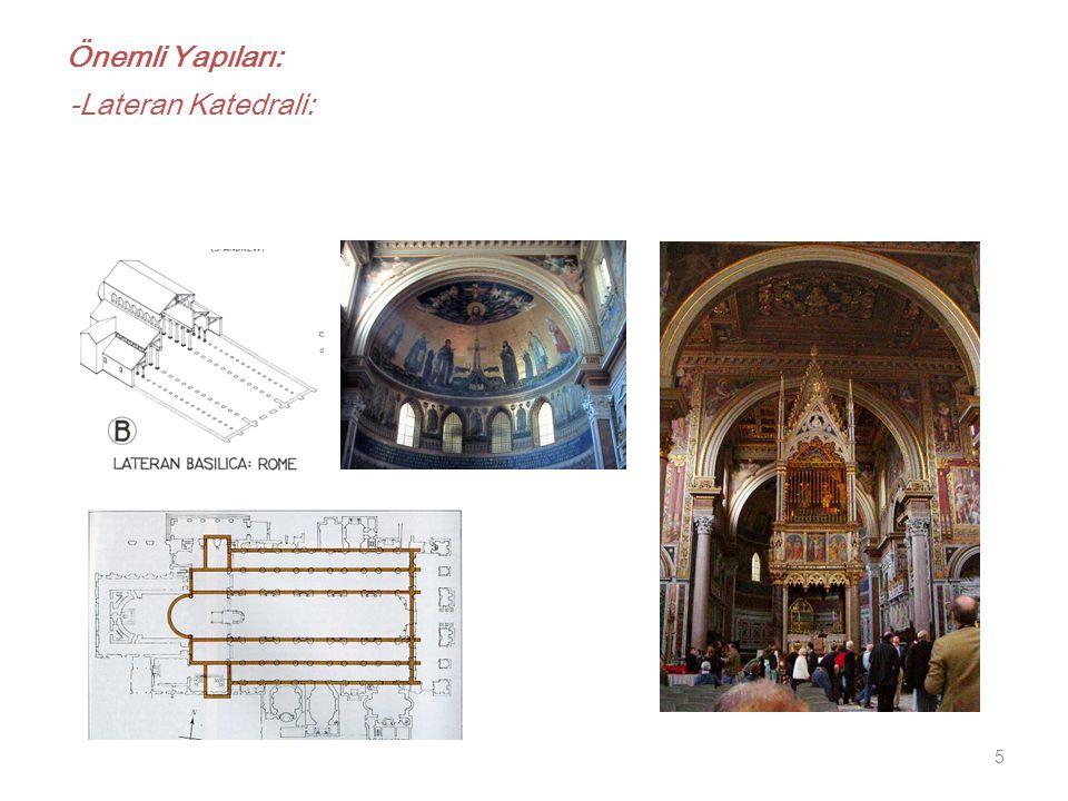 Önemli Yapıları: -Lateran Katedrali:
