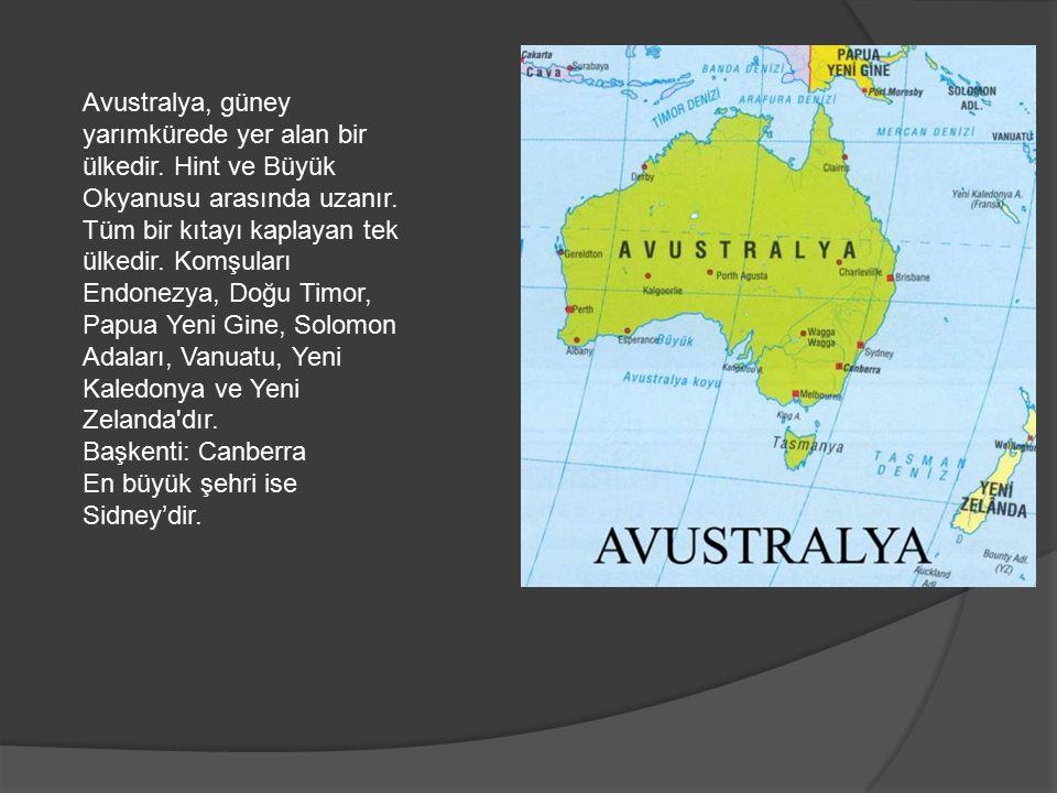 Avustralya, güney yarımkürede yer alan bir ülkedir