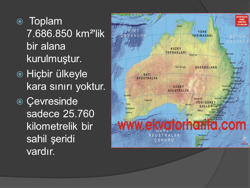 Toplam 7.686.850 km² lik bir alana kurulmuştur.