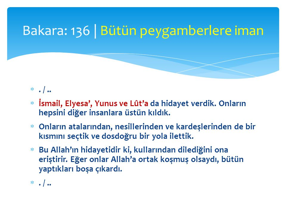 Bakara: 136 | Bütün peygamberlere iman