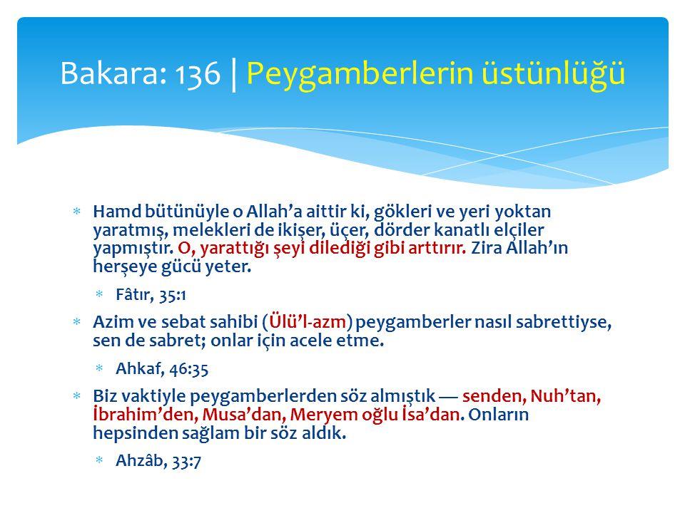 Bakara: 136 | Peygamberlerin üstünlüğü