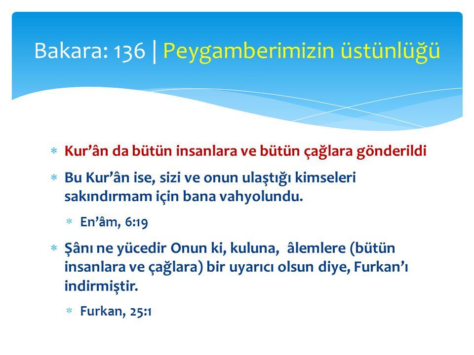 Bakara: 136 | Peygamberimizin üstünlüğü
