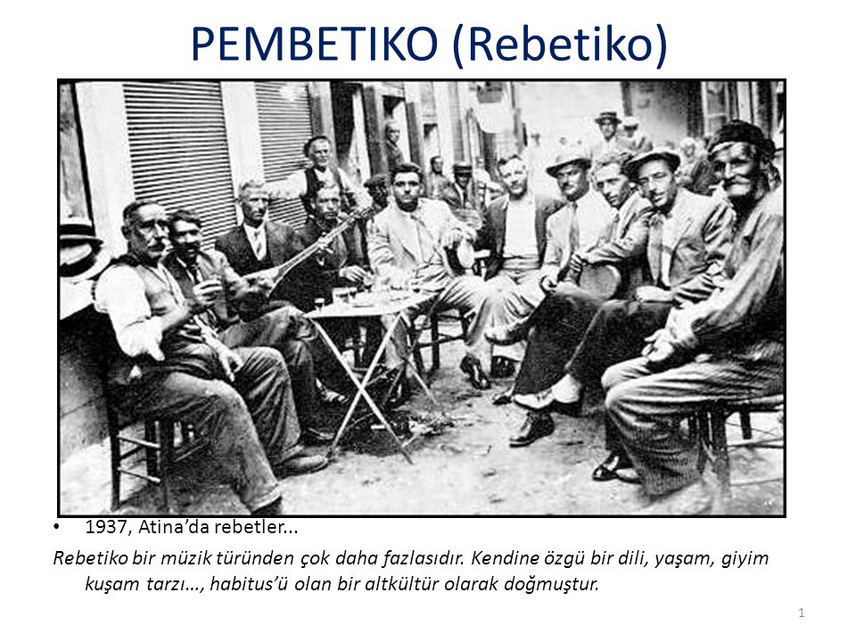 PEMBETIKO (Rebetiko) 1937, Atina'da rebetler...
