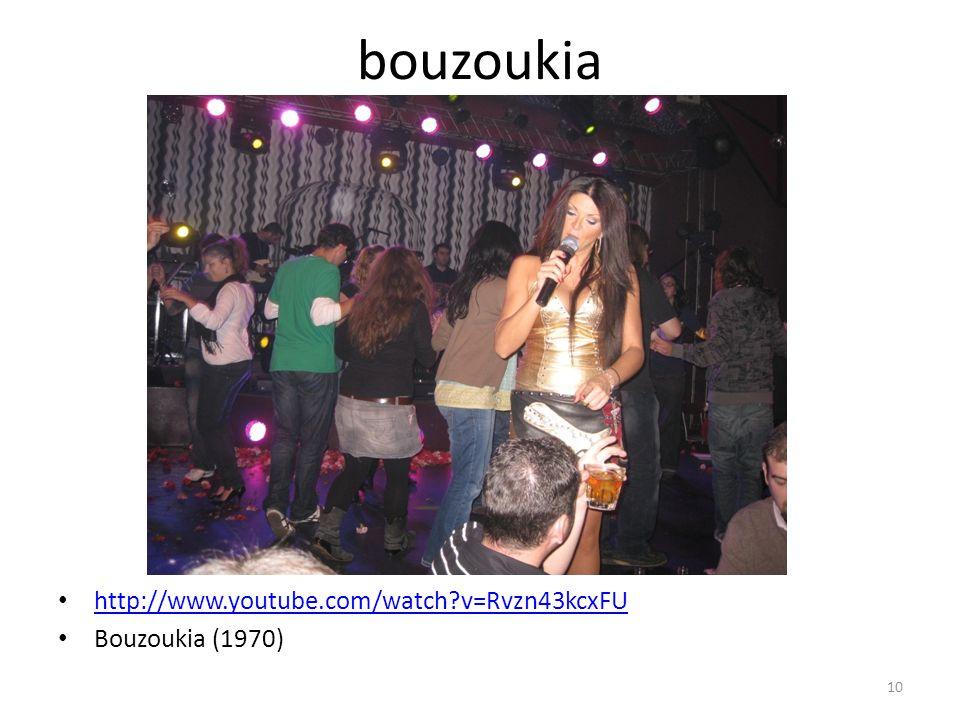 bouzoukia http://www.youtube.com/watch v=Rvzn43kcxFU Bouzoukia (1970)
