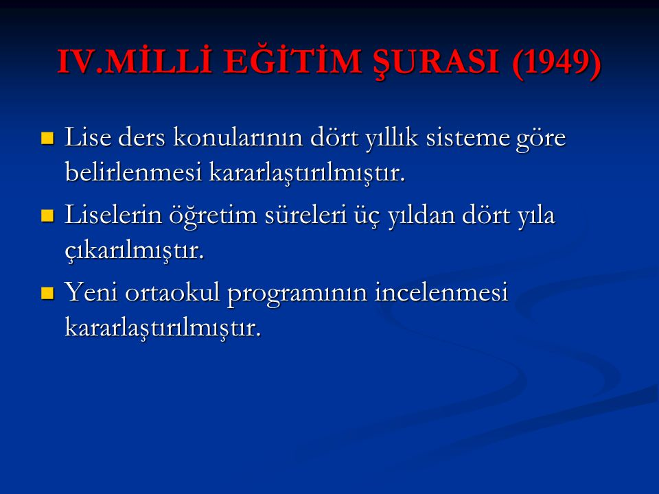 IV.MİLLİ EĞİTİM ŞURASI (1949)