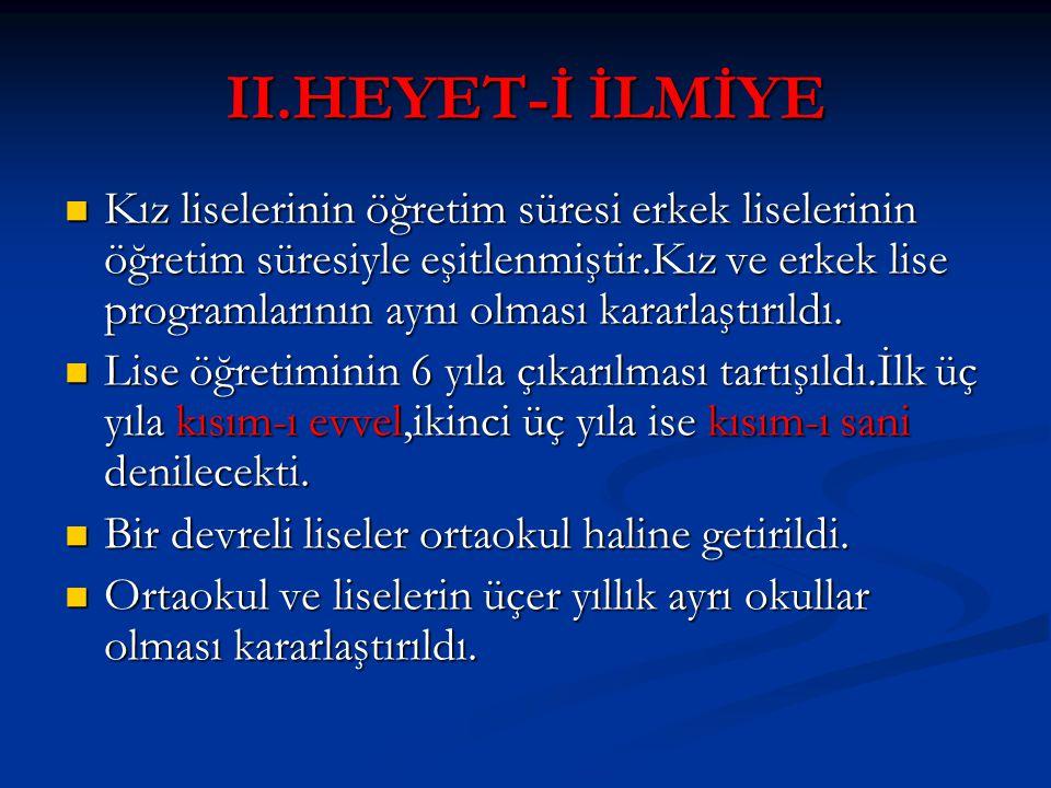 II.HEYET-İ İLMİYE