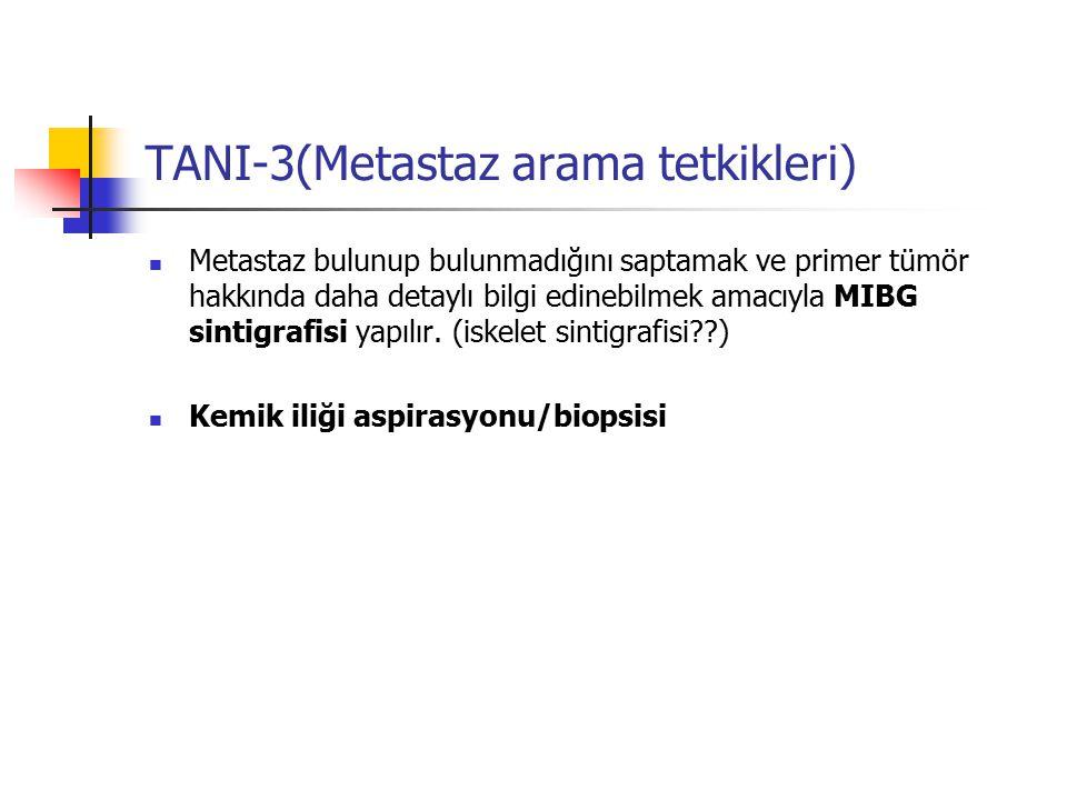 TANI-3(Metastaz arama tetkikleri)