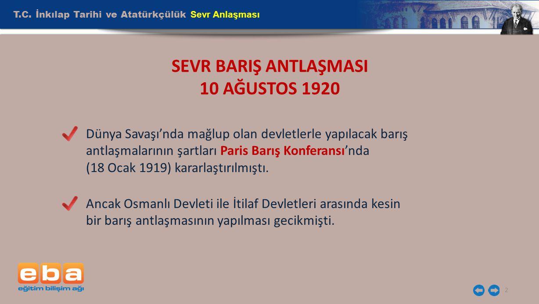 SEVR BARIŞ ANTLAŞMASI 10 AĞUSTOS 1920