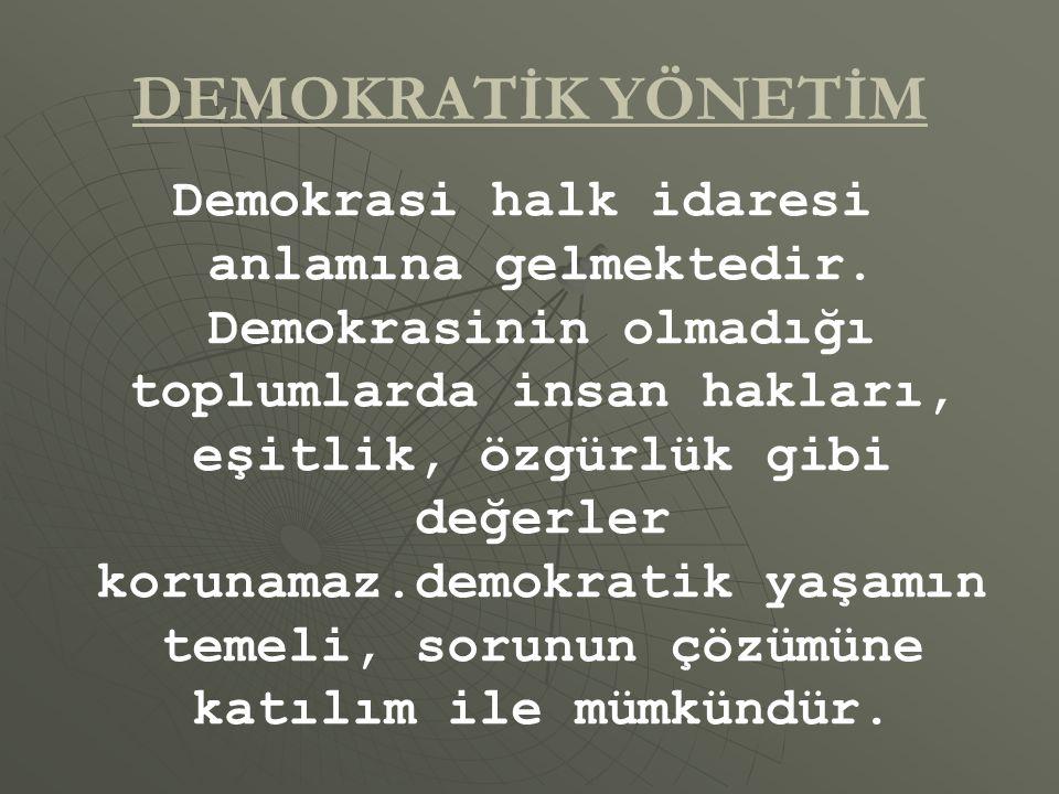 DEMOKRATİK YÖNETİM