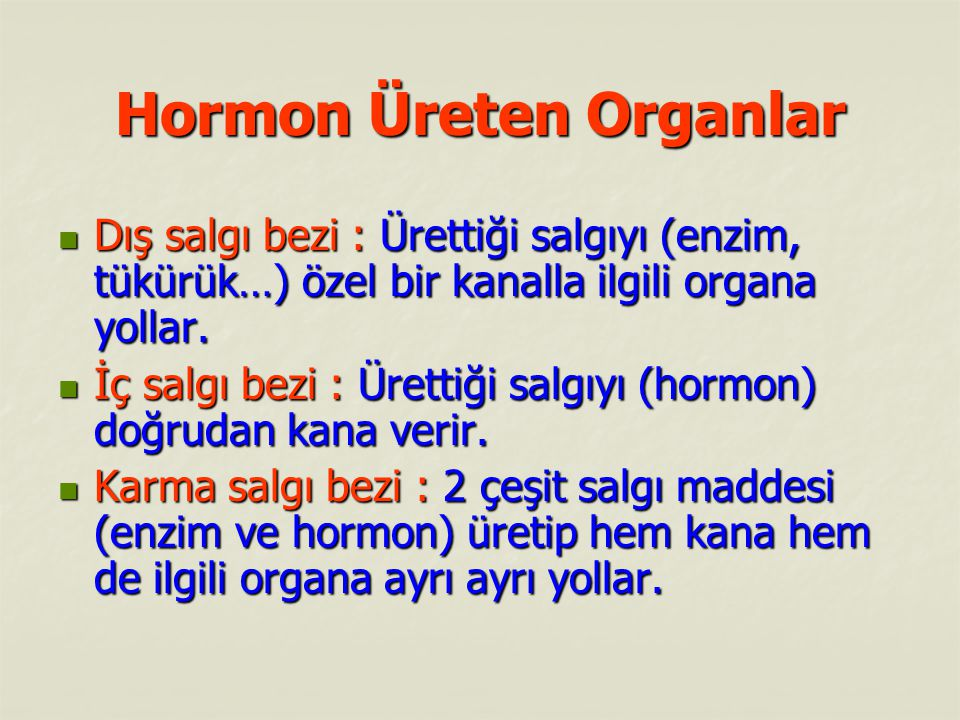 Hormon Üreten Organlar