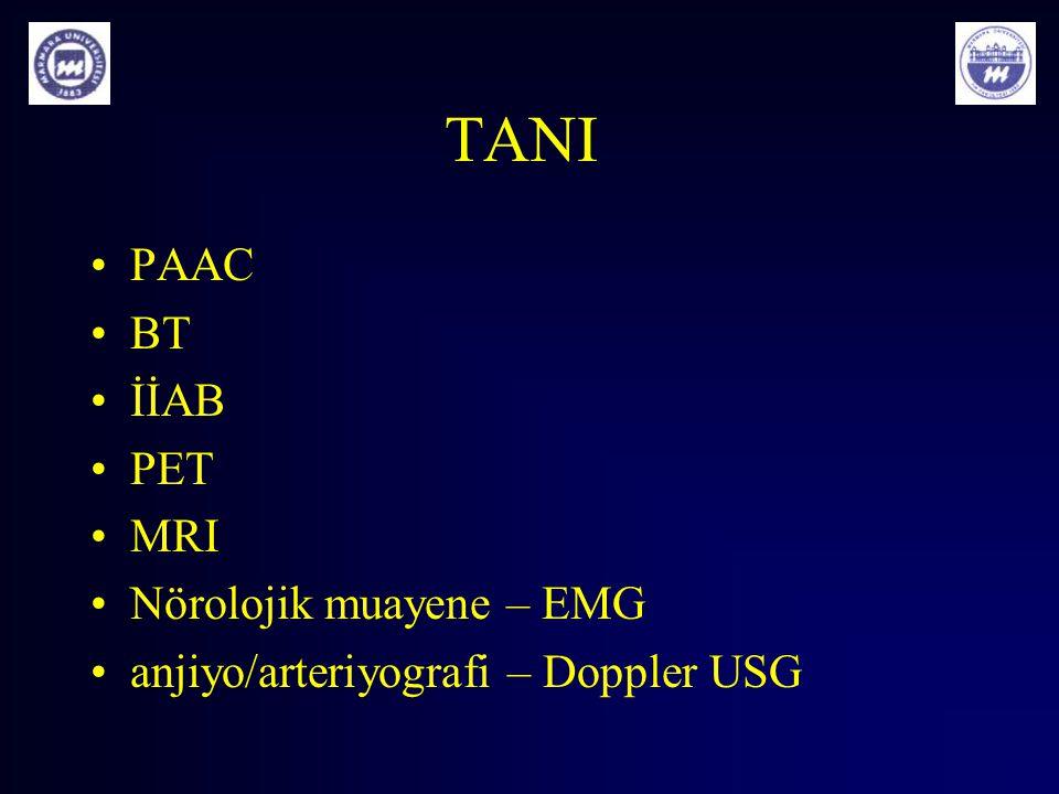 TANI PAAC BT İİAB PET MRI Nörolojik muayene – EMG