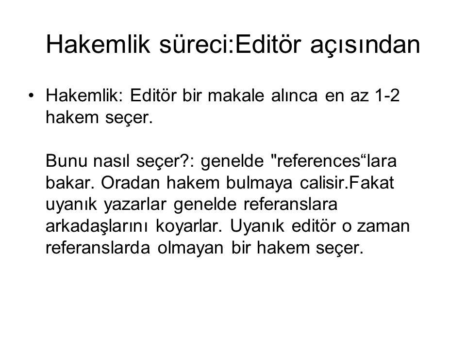 Hakemlik süreci:Editör açısından