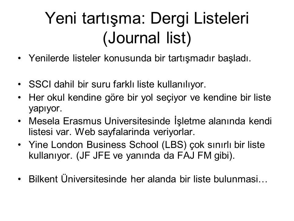 Yeni tartışma: Dergi Listeleri (Journal list)