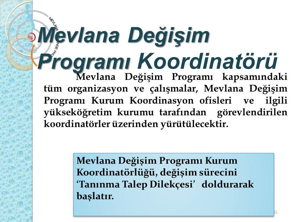 Mevlana Değişim Programı Koordinatörü