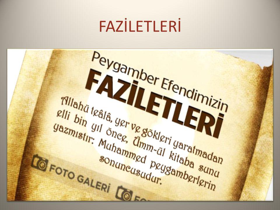 FAZİLETLERİ
