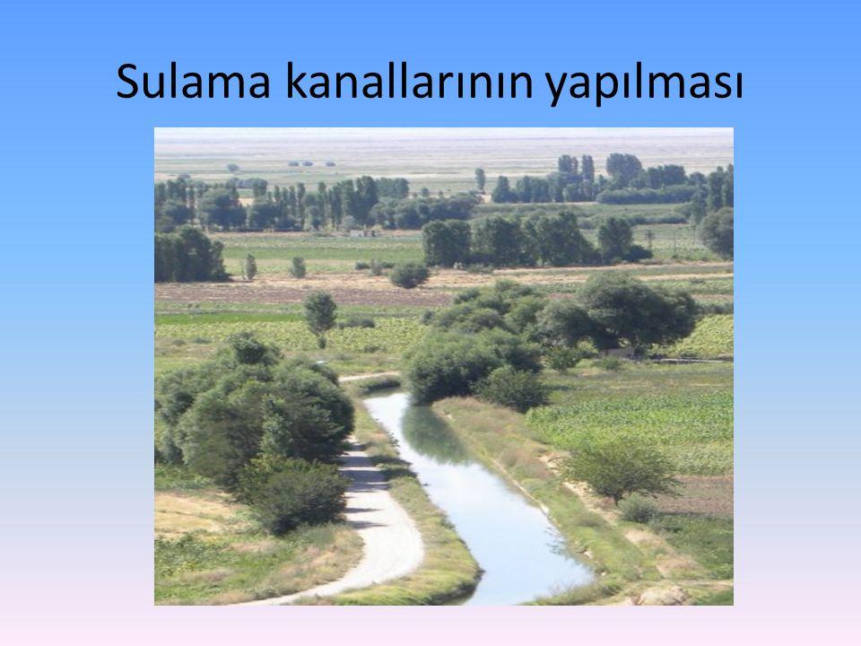 Sulama kanallarının yapılması