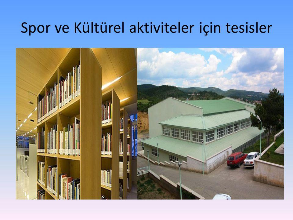 Spor ve Kültürel aktiviteler için tesisler