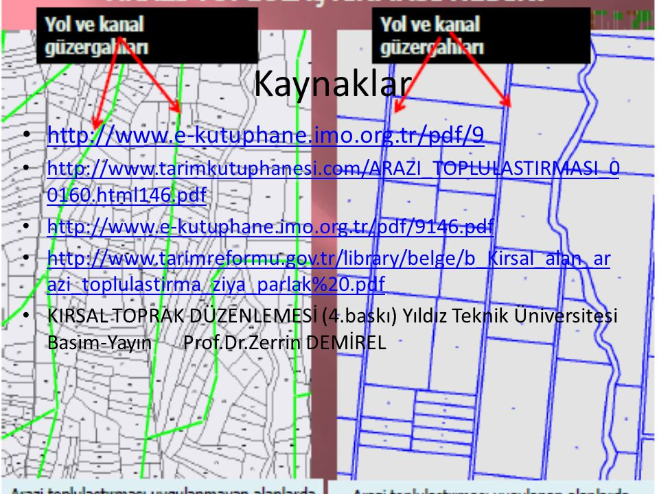 Kaynaklar http://www.e-kutuphane.imo.org.tr/pdf/9