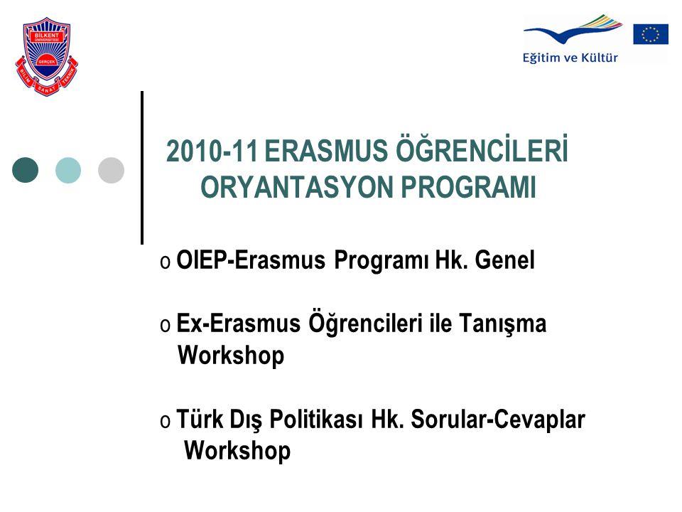 2010-11 ERASMUS ÖĞRENCİLERİ ORYANTASYON PROGRAMI