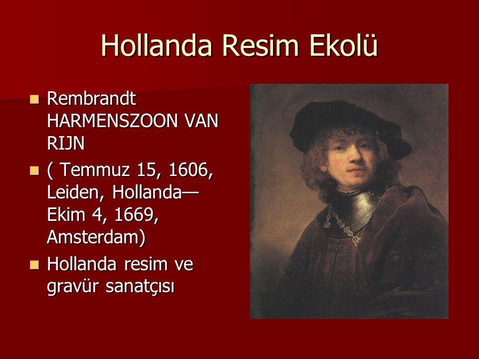 Hollanda Resim Ekolü Rembrandt HARMENSZOON VAN RIJN