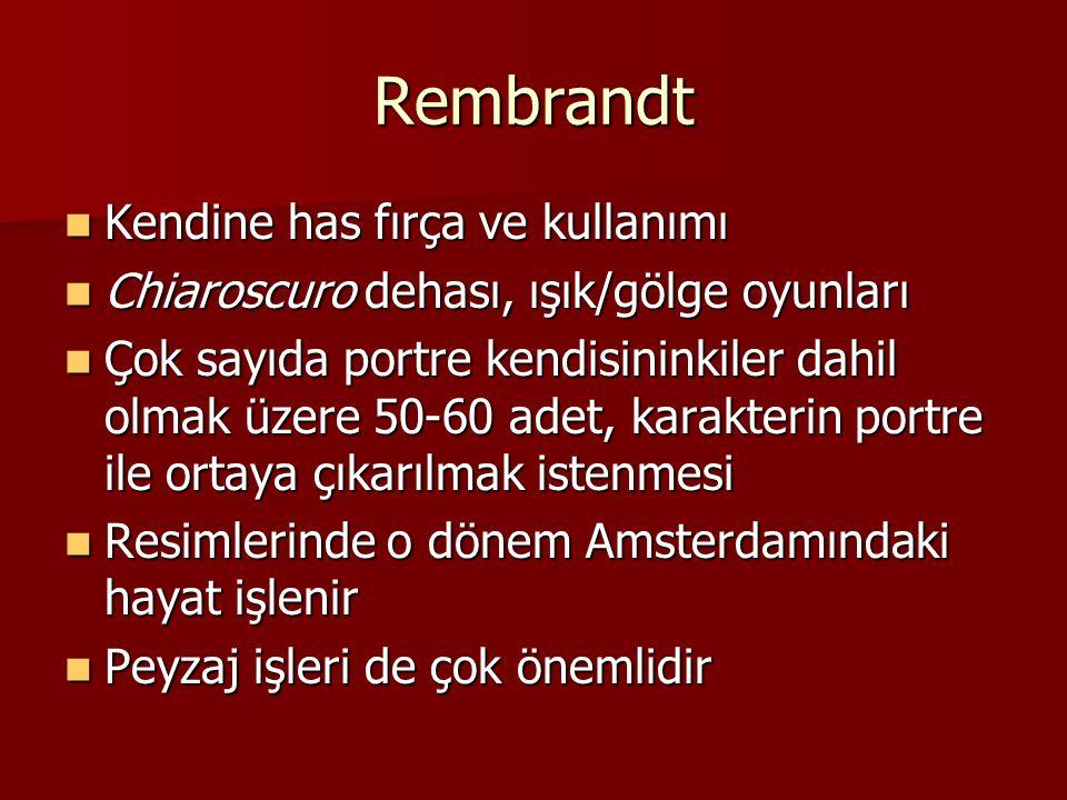 Rembrandt Kendine has fırça ve kullanımı
