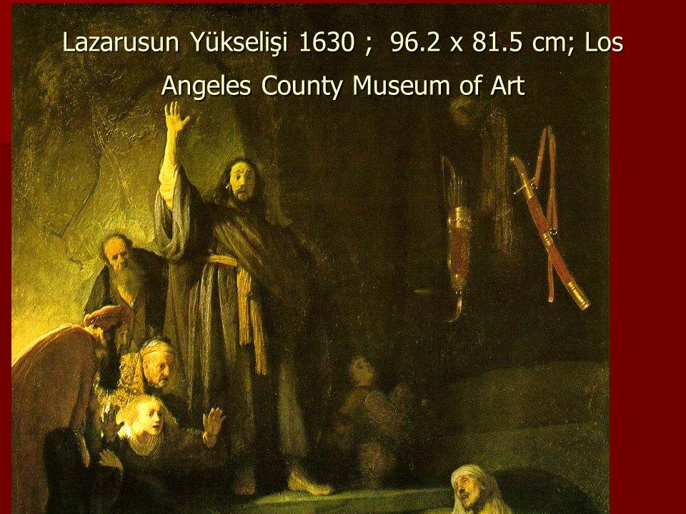 Lazarusun Yükselişi 1630 ; 96. 2 x 81