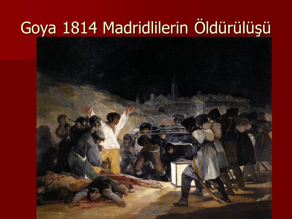Goya 1814 Madridlilerin Öldürülüşü