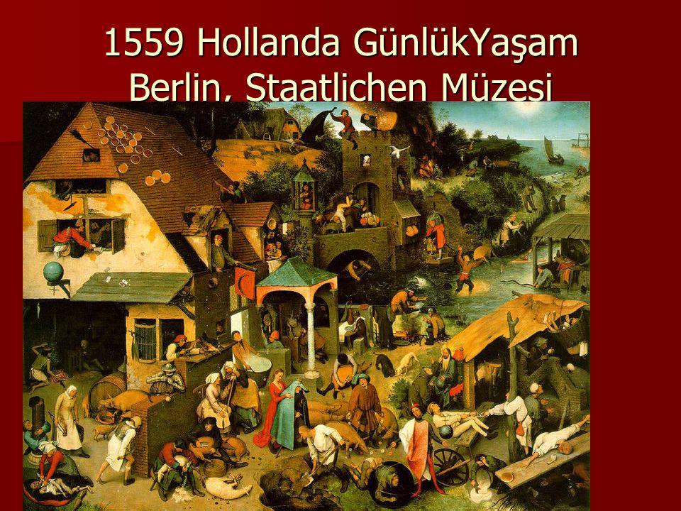 1559 Hollanda GünlükYaşam Berlin, Staatlichen Müzesi
