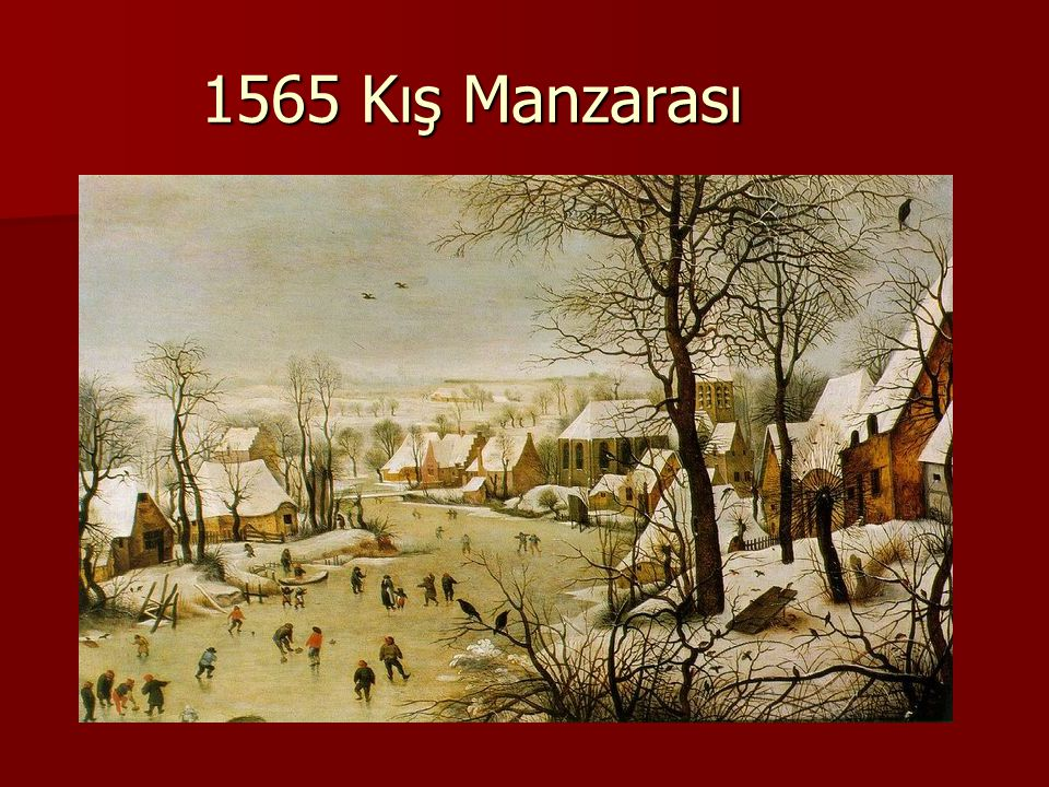 1565 Kış Manzarası