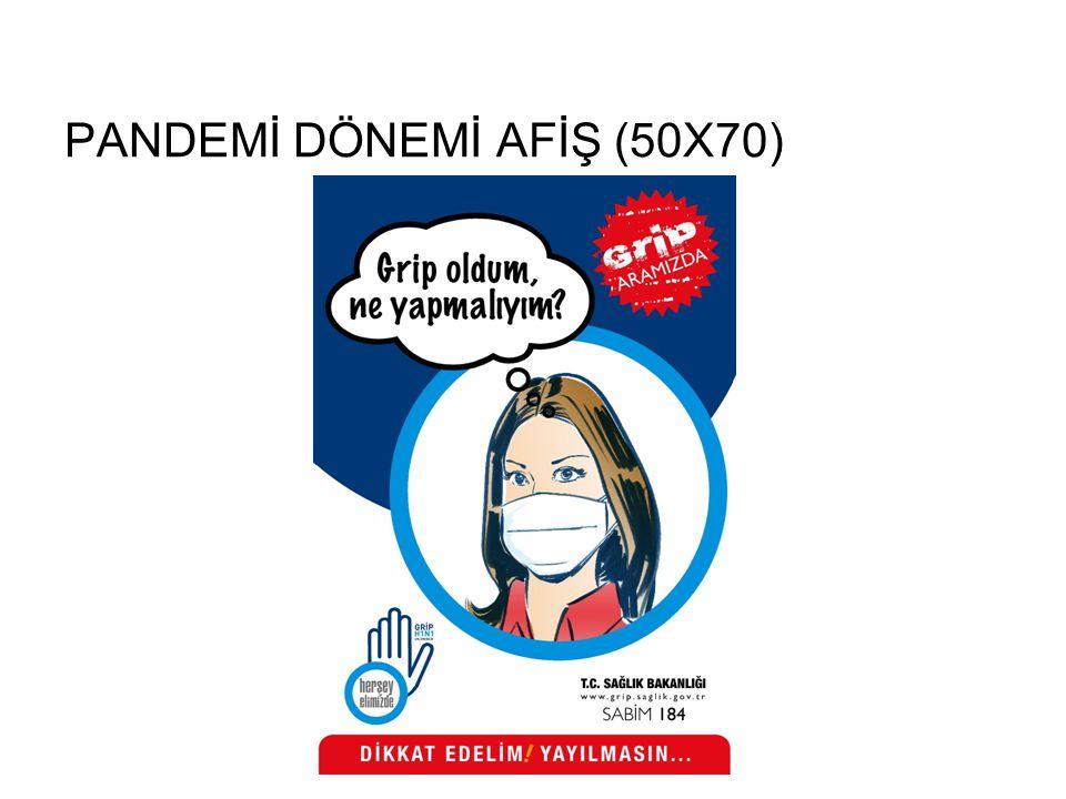 PANDEMİ DÖNEMİ AFİŞ (50X70)