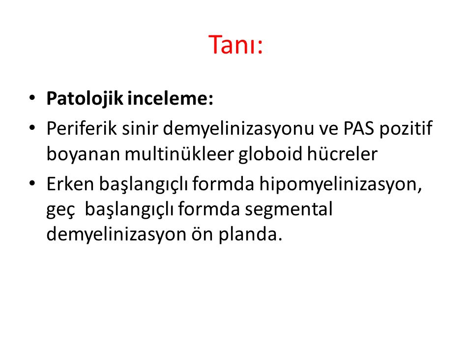Tanı: Patolojik inceleme: