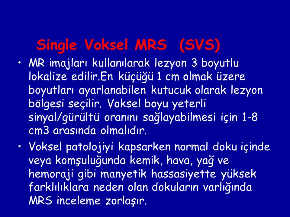 Single Voksel MRS (SVS)