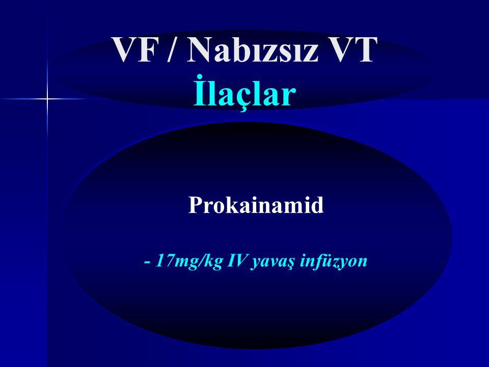 VF / Nabızsız VT İlaçlar