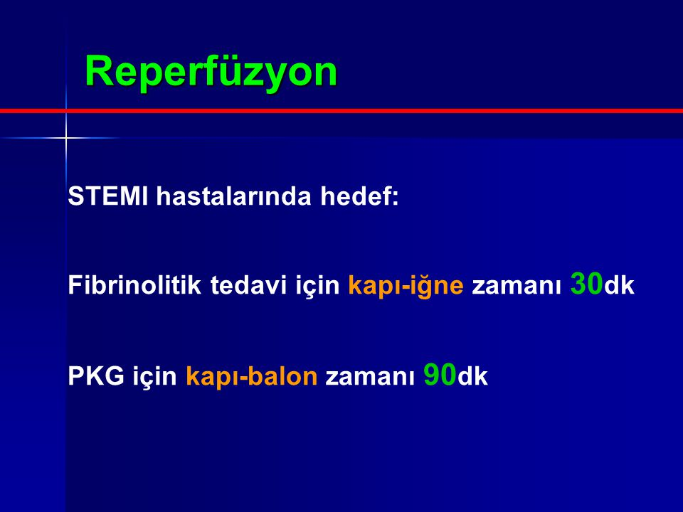 Reperfüzyon STEMI hastalarında hedef: