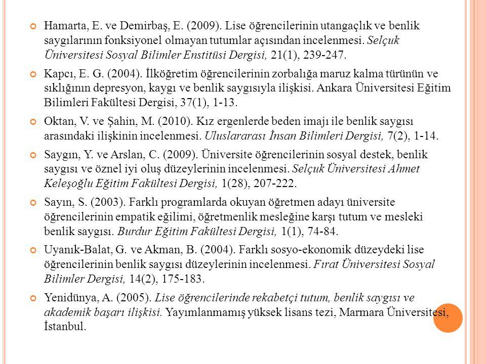 Hamarta, E. ve Demirbaş, E. (2009)