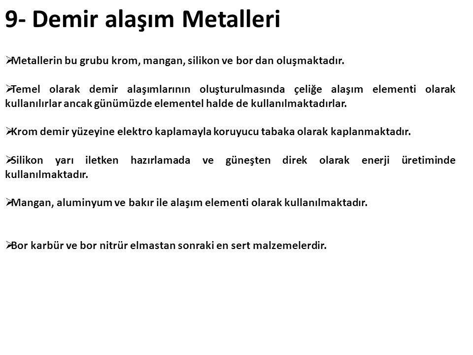 9- Demir alaşım Metalleri