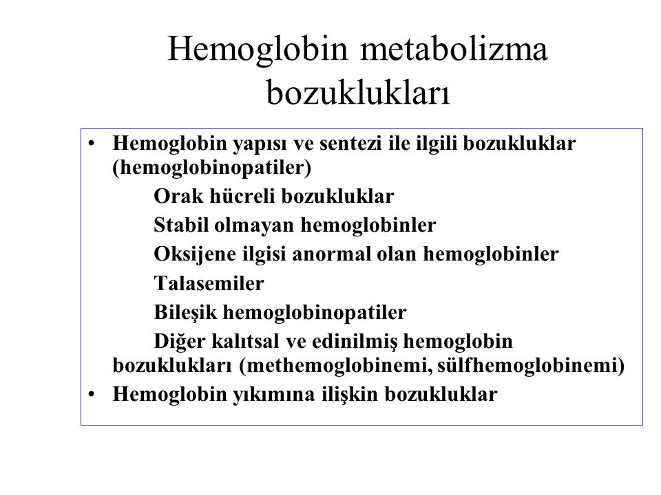 Hemoglobin metabolizma bozuklukları
