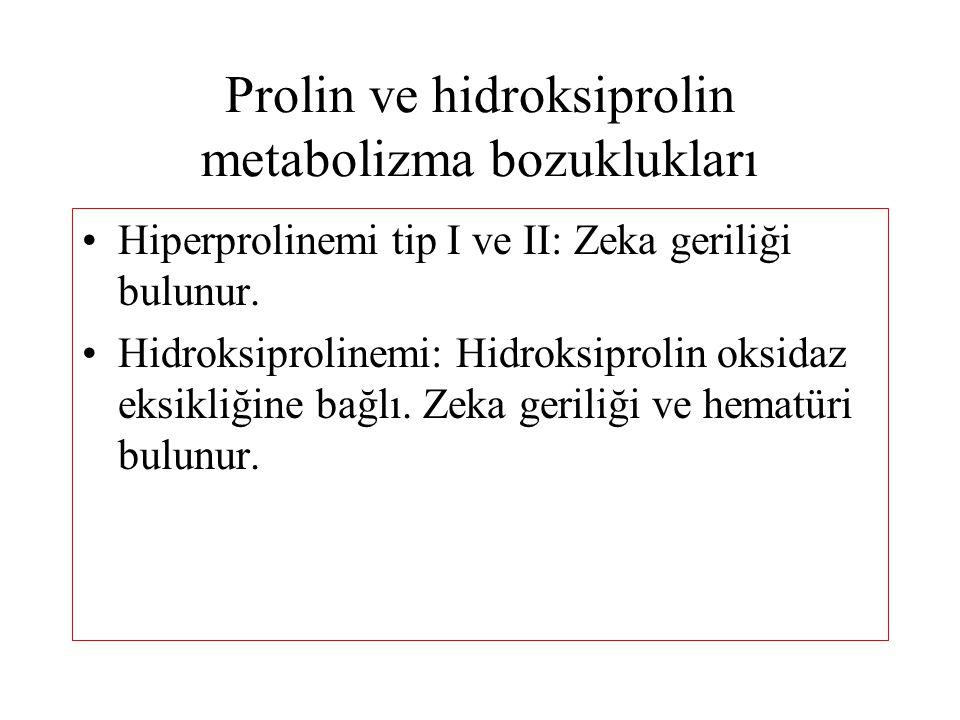 Prolin ve hidroksiprolin metabolizma bozuklukları