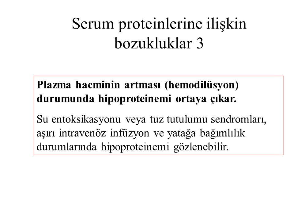 Serum proteinlerine ilişkin bozukluklar 3