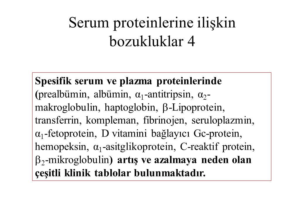 Serum proteinlerine ilişkin bozukluklar 4