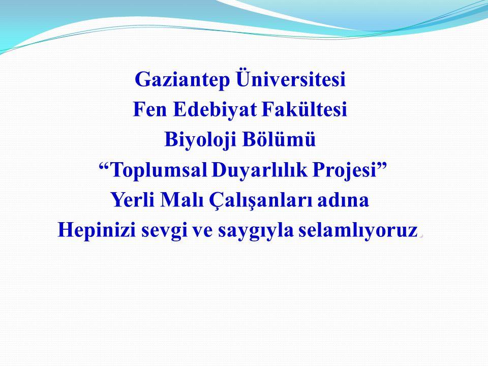 Gaziantep Üniversitesi Fen Edebiyat Fakültesi Biyoloji Bölümü