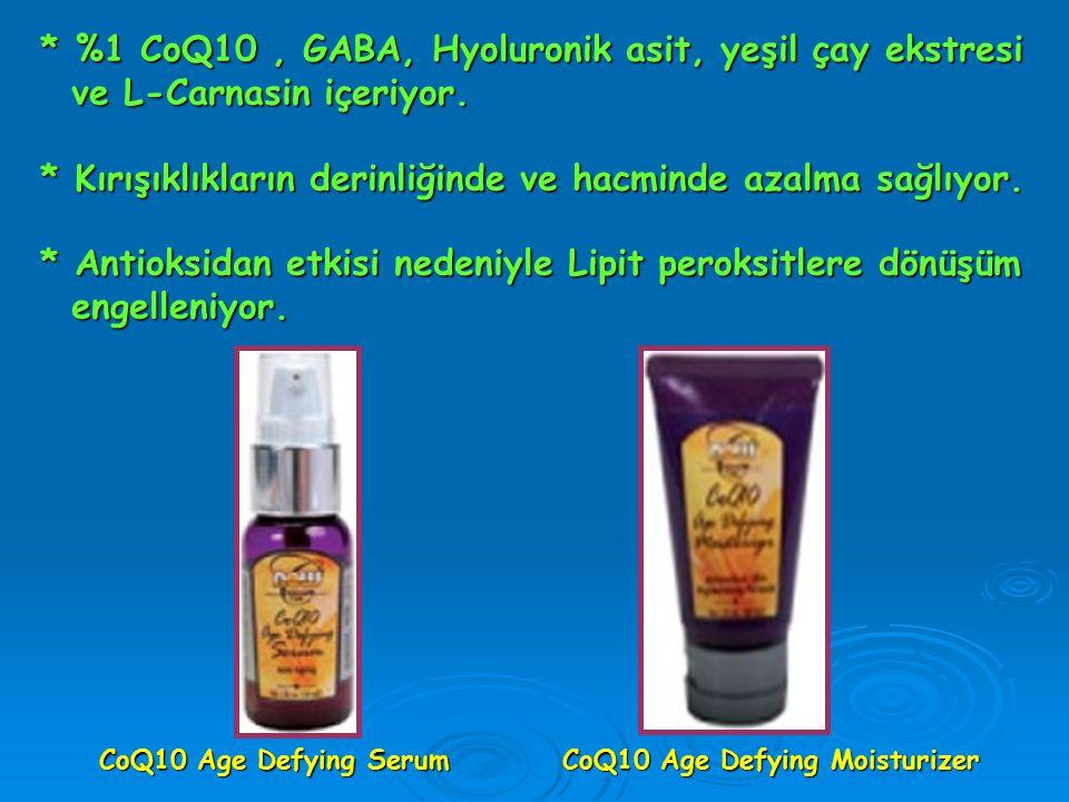 * %1 CoQ10 , GABA, Hyoluronik asit, yeşil çay ekstresi