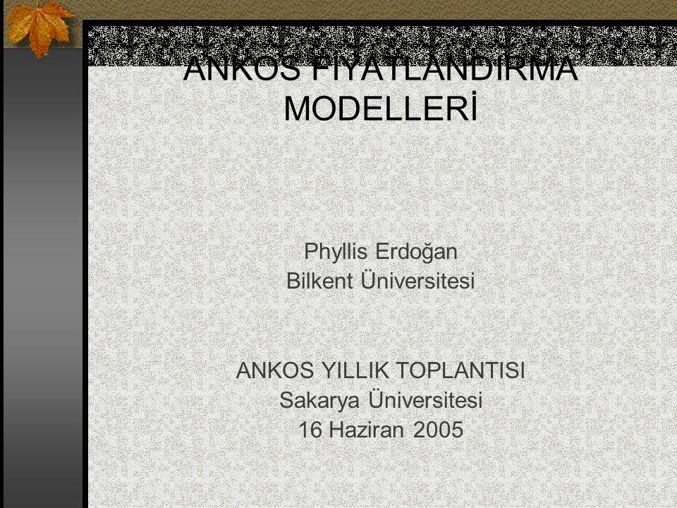 ANKOS FİYATLANDIRMA MODELLERİ