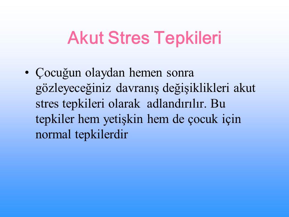 Akut Stres Tepkileri