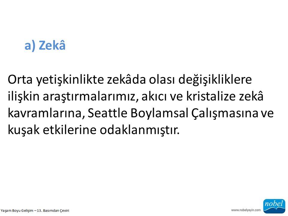 a) Zekâ