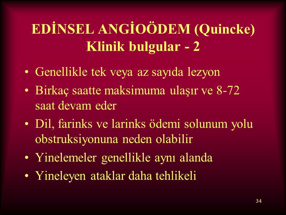 EDİNSEL ANGİOÖDEM (Quincke) Klinik bulgular - 2