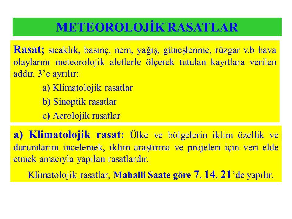 METEOROLOJİK RASATLAR