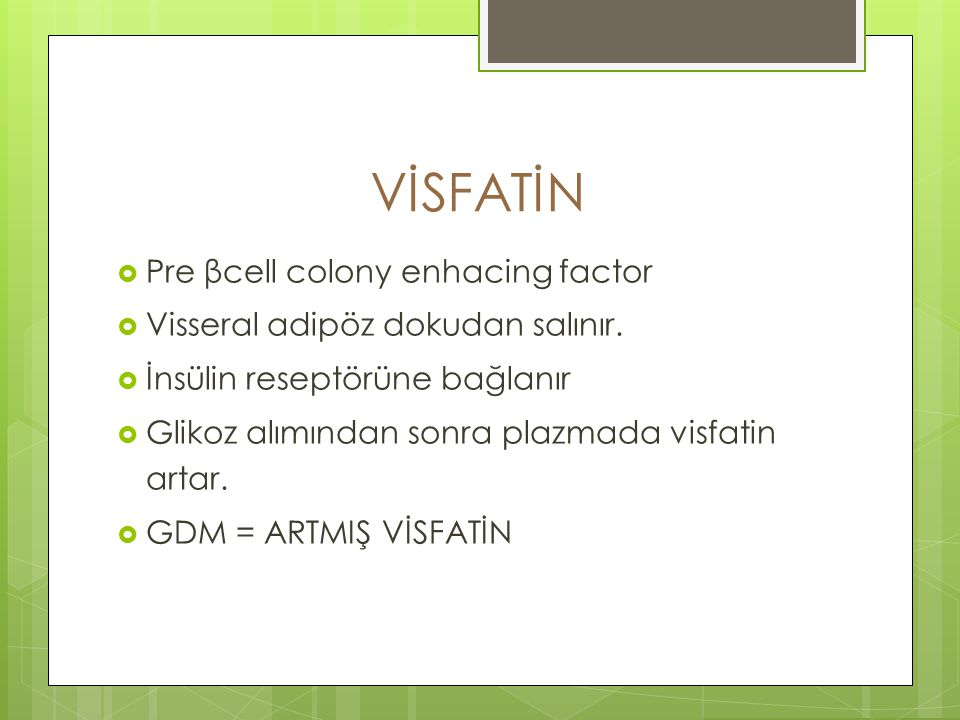 VİSFATİN Pre βcell colony enhacing factor