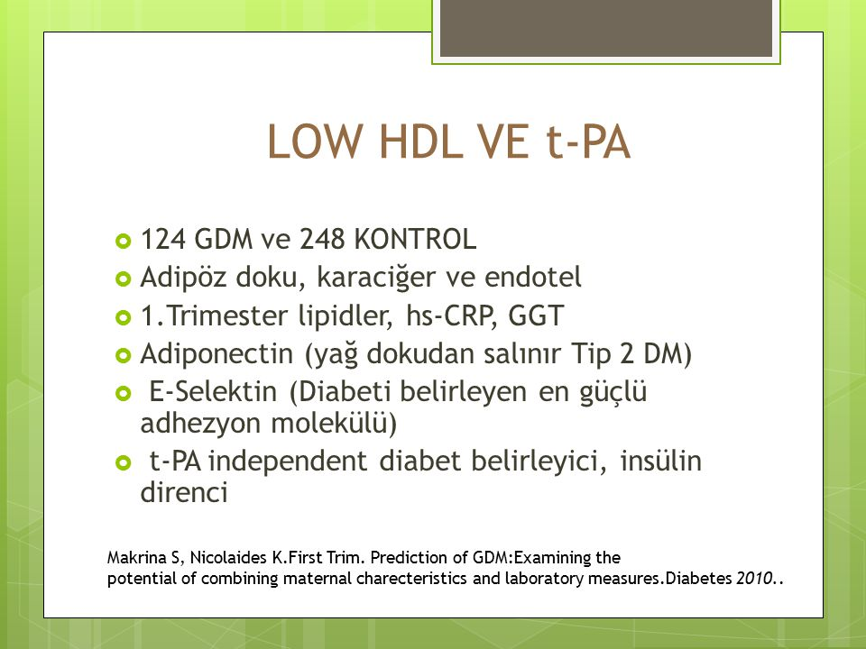 LOW HDL VE t-PA 124 GDM ve 248 KONTROL