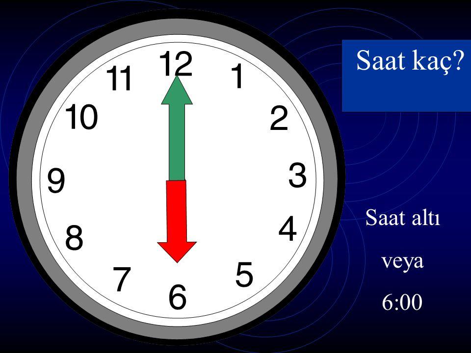 Saat kaç Saat altı veya 6:00
